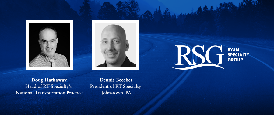 Ryan Specialty Group Announces New Leadership for RSG's Transportation Practice and Interstate Insurance Management